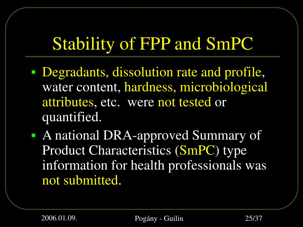 Stability of FPP and SmPC