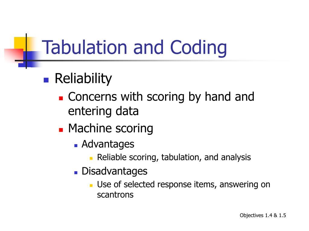 Tabulation and Coding