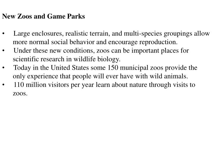 New Zoos and Game Parks