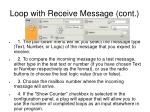 loop with receive message cont