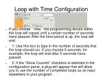 loop with time configuration