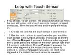 loop with touch sensor