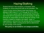hazing stalking