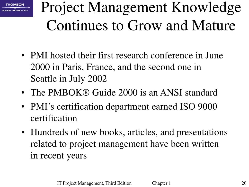 Project Management Knowledge Continues to Grow and Mature