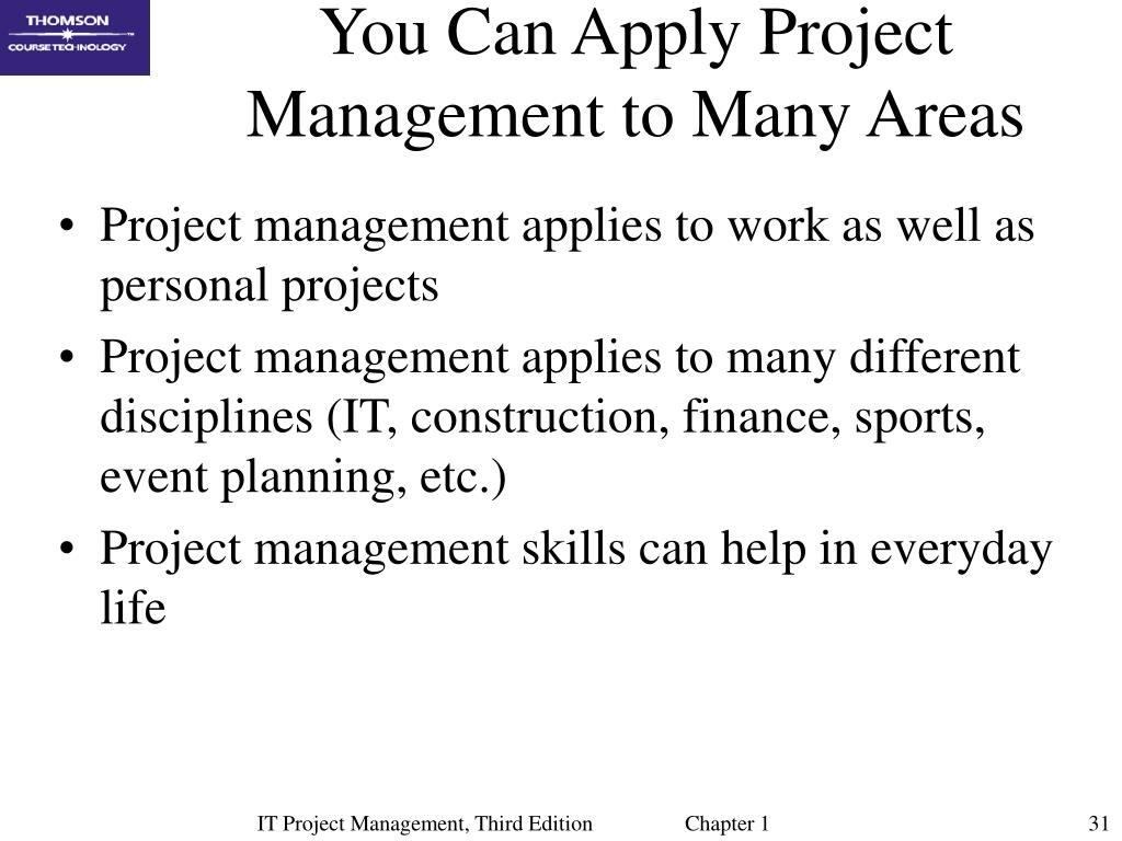 You Can Apply Project Management to Many Areas