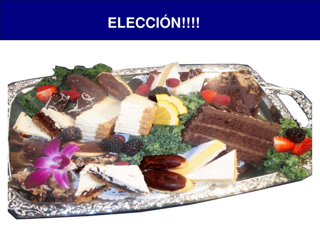 ELECCIÓN!!!!