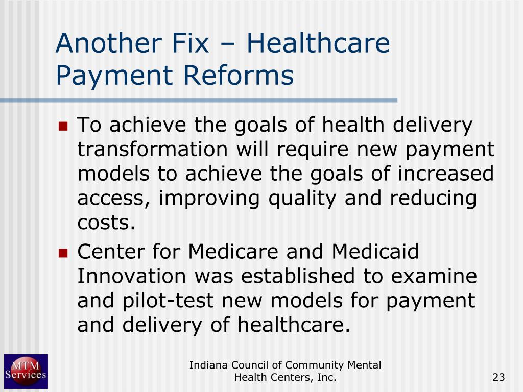 Another Fix – Healthcare Payment Reforms