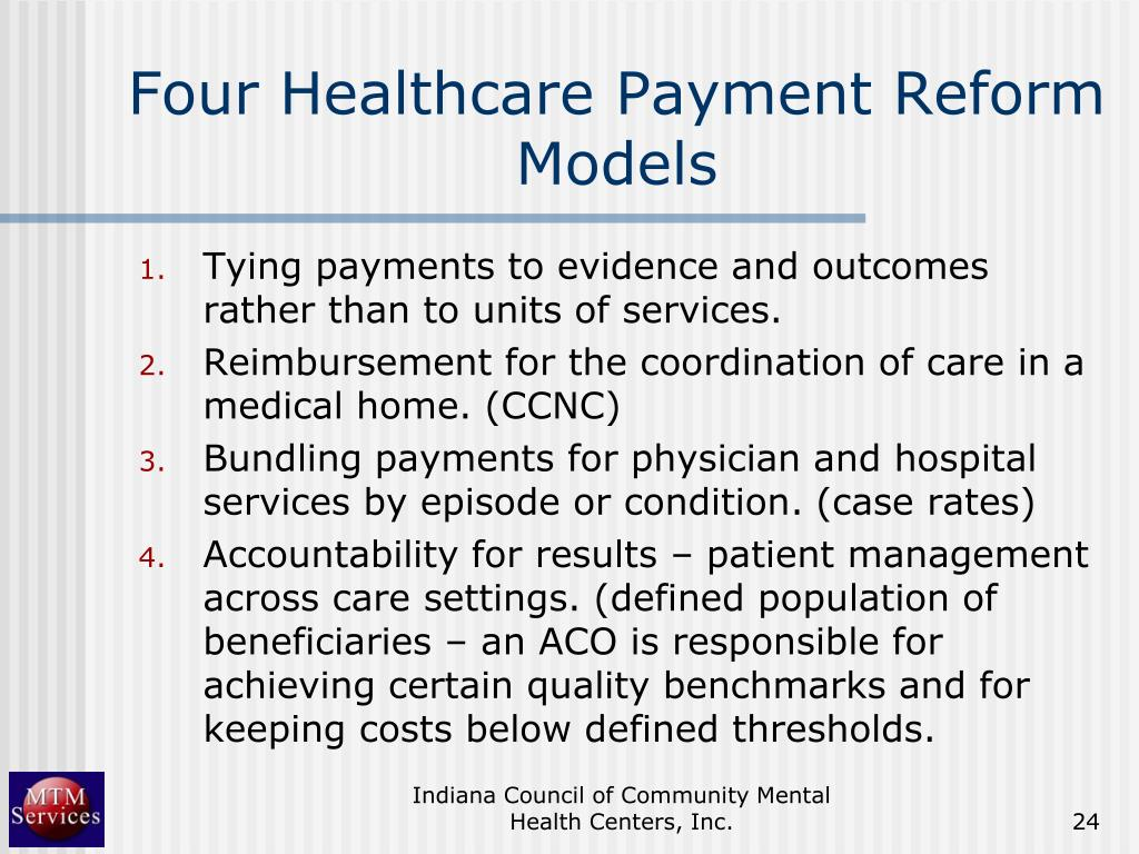 Four Healthcare Payment Reform Models