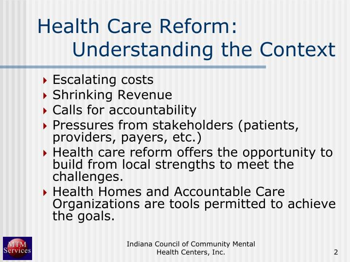Health care reform understanding the context