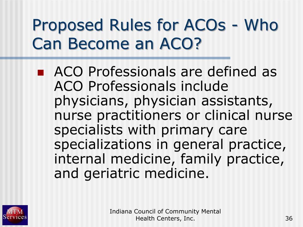 Proposed Rules for ACOs - Who Can Become an ACO?