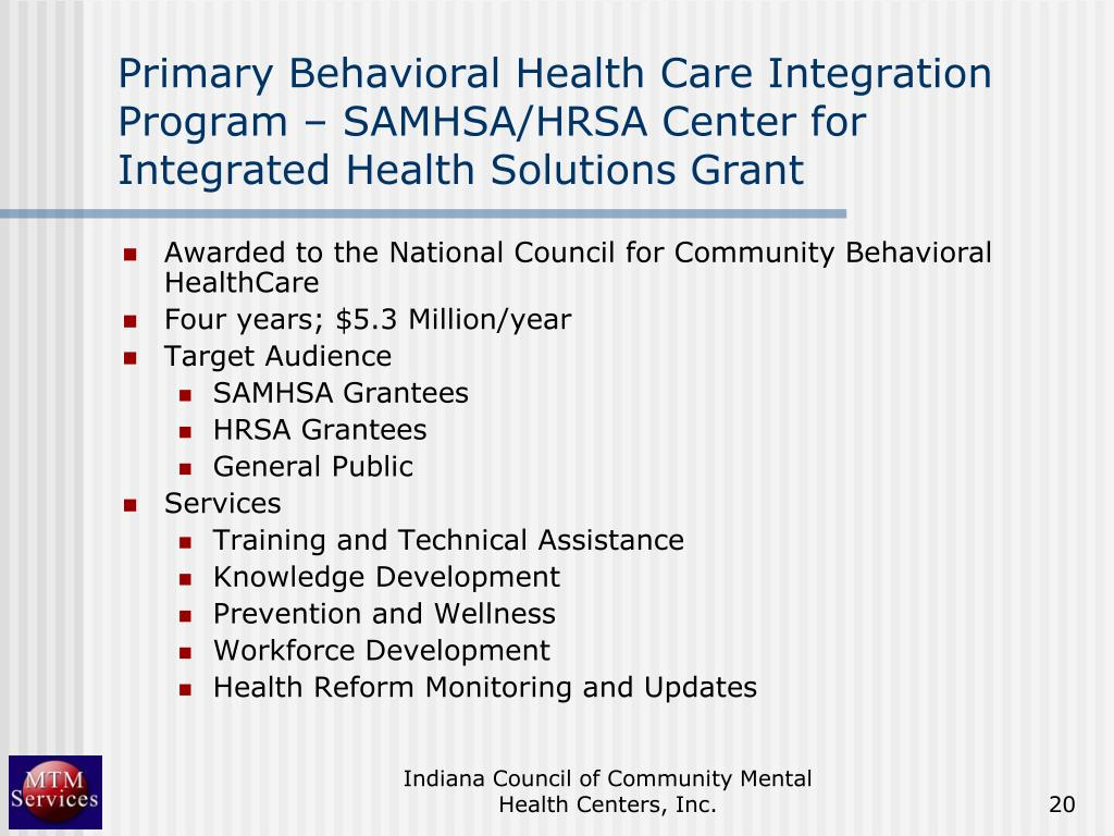 Primary Behavioral Health Care Integration Program – SAMHSA/HRSA Center for Integrated Health Solutions Grant