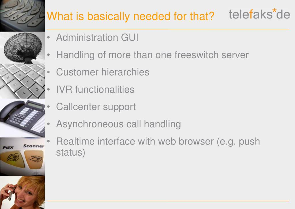 PPT - tele f aks * application server for FreeSWITCH