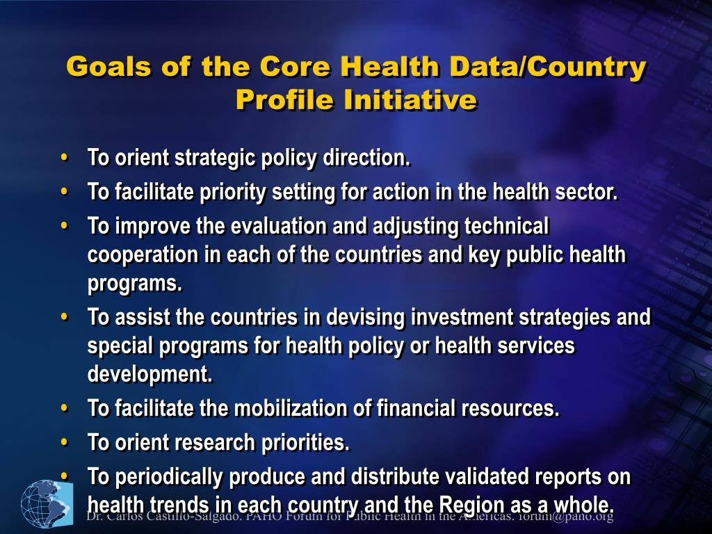 Goals of the Core Health Data/Country Profile Initiative