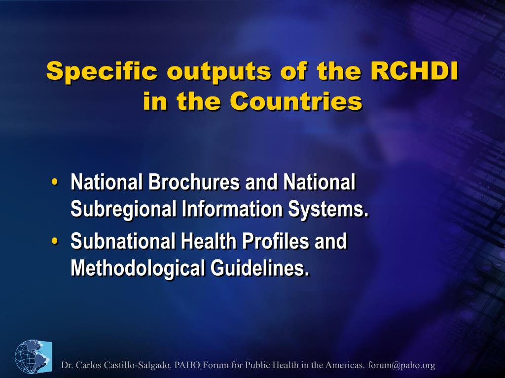 Specific outputs of the RCHDI in the Countries