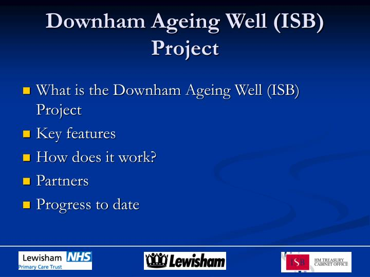 Downham ageing well isb project