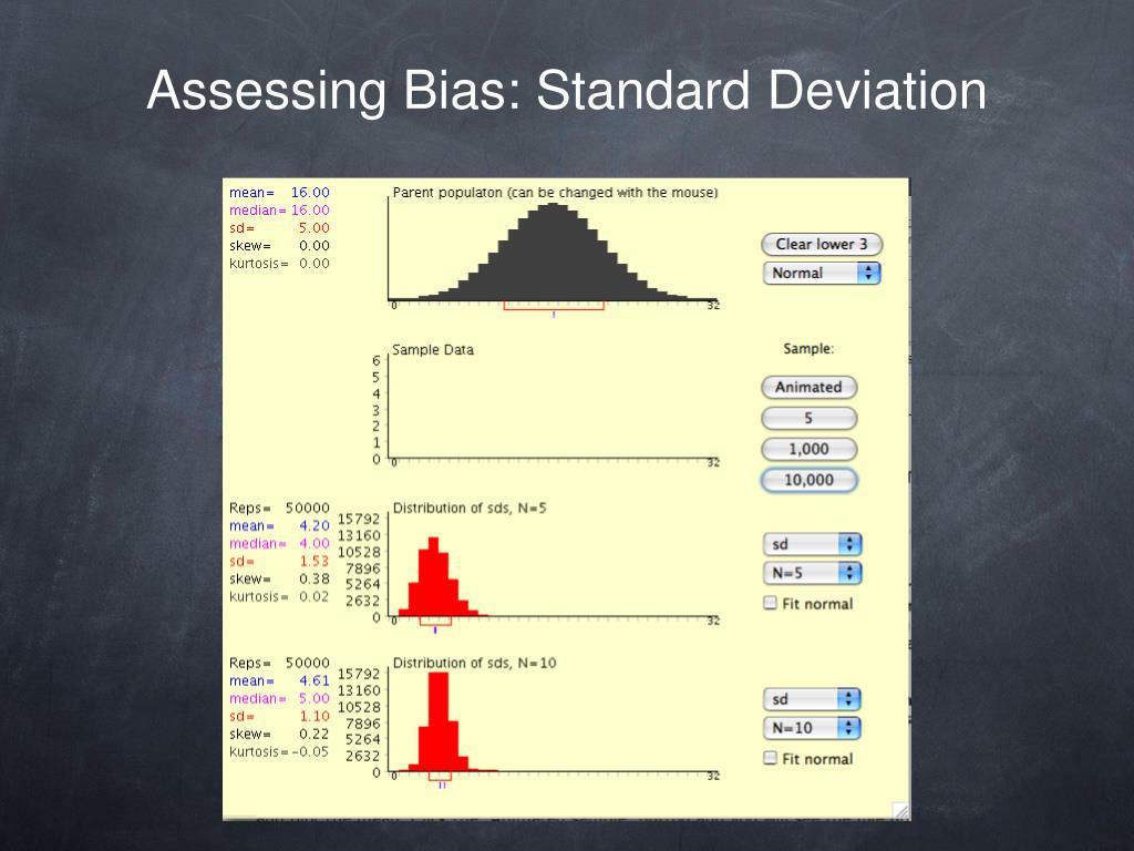 Assessing Bias: Standard Deviation