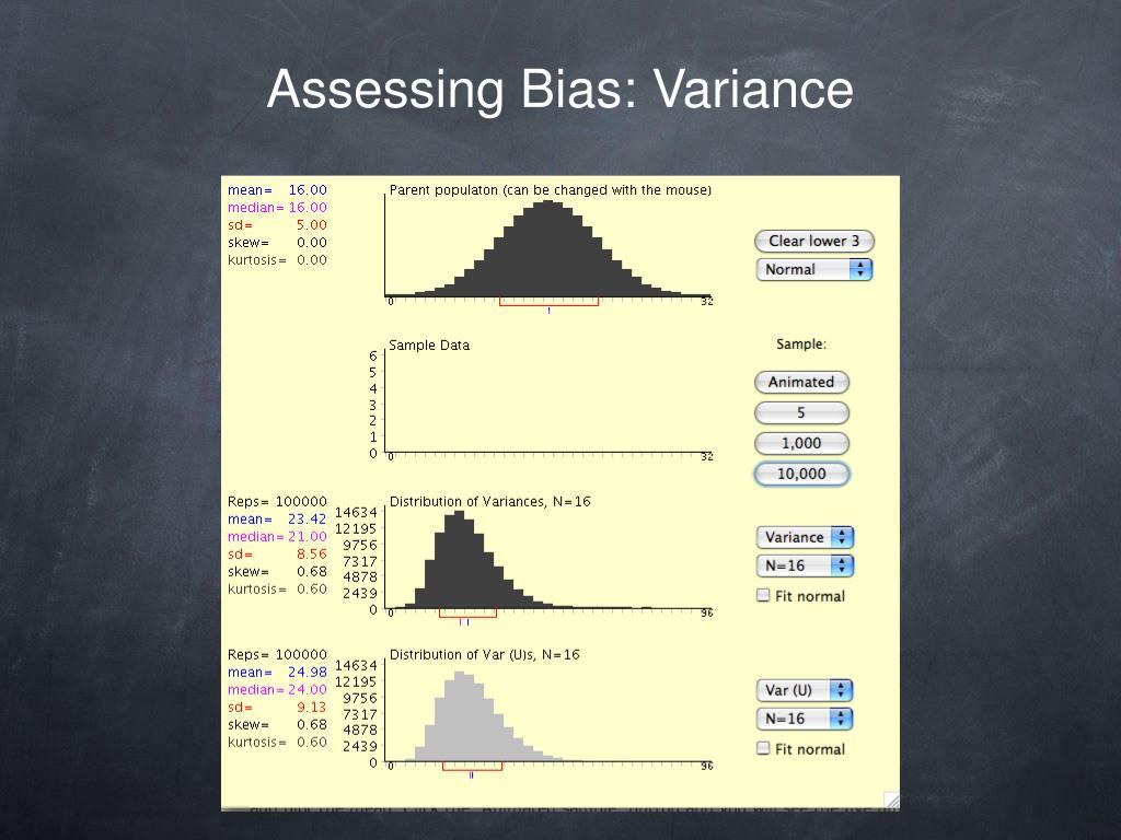 Assessing Bias: Variance