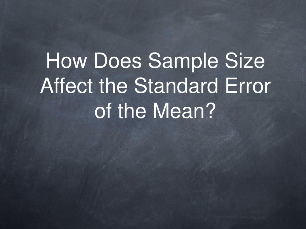 How Does Sample Size Affect the Standard Error of the Mean?