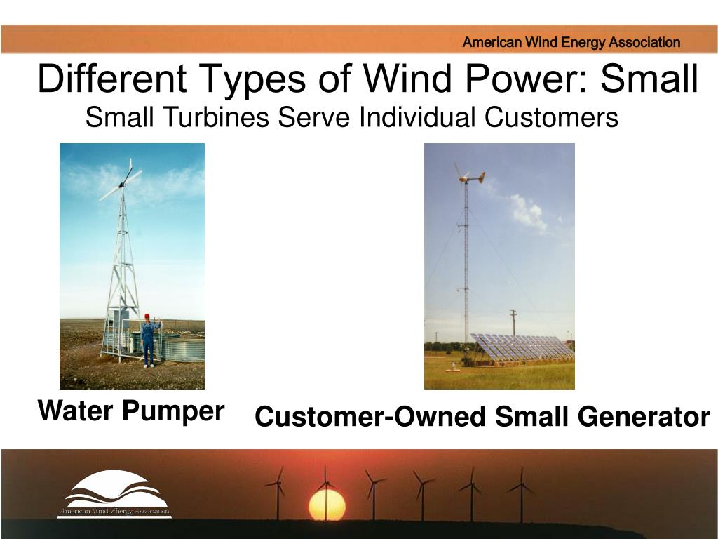 Different Types of Wind Power: Small
