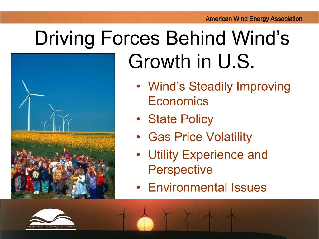 Driving Forces Behind Wind's                            Growth in U.S.