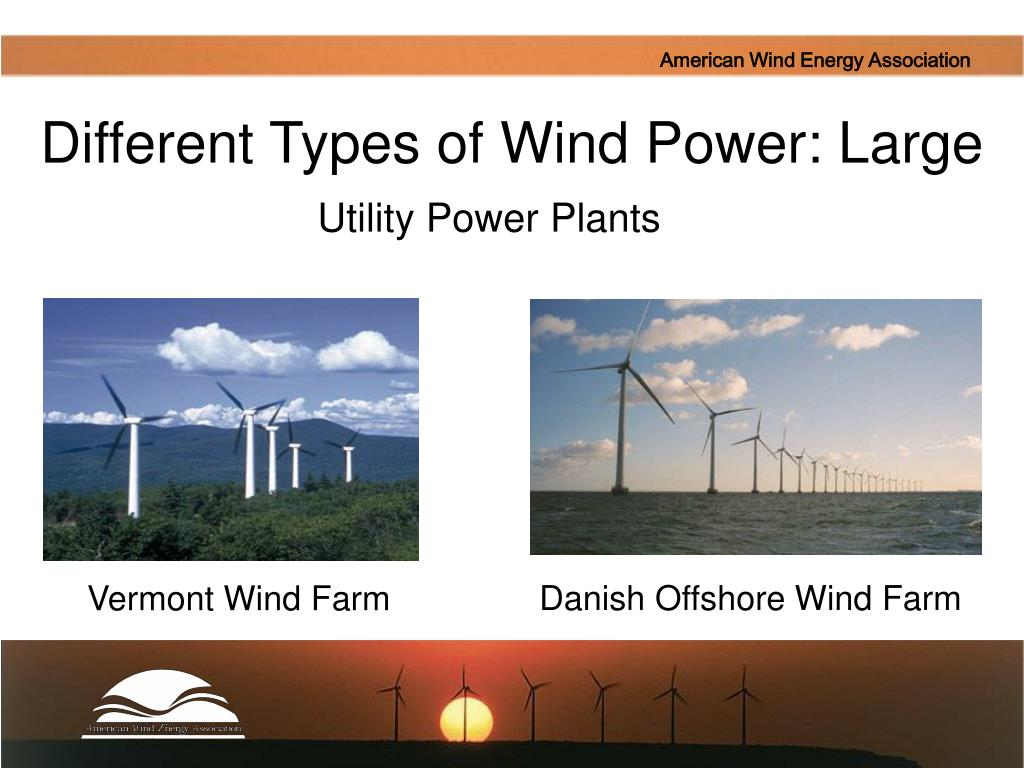 Different Types of Wind Power: Large