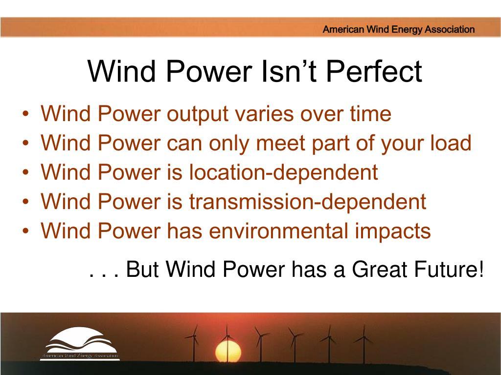 Wind Power Isn't Perfect