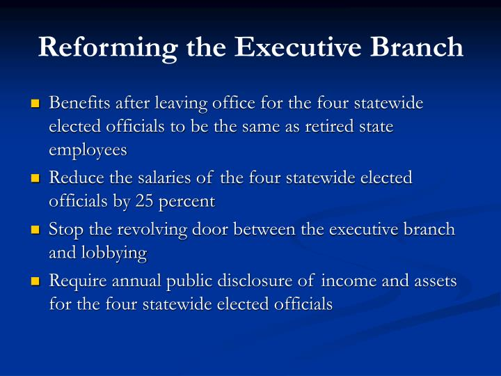 Reforming the Executive Branch