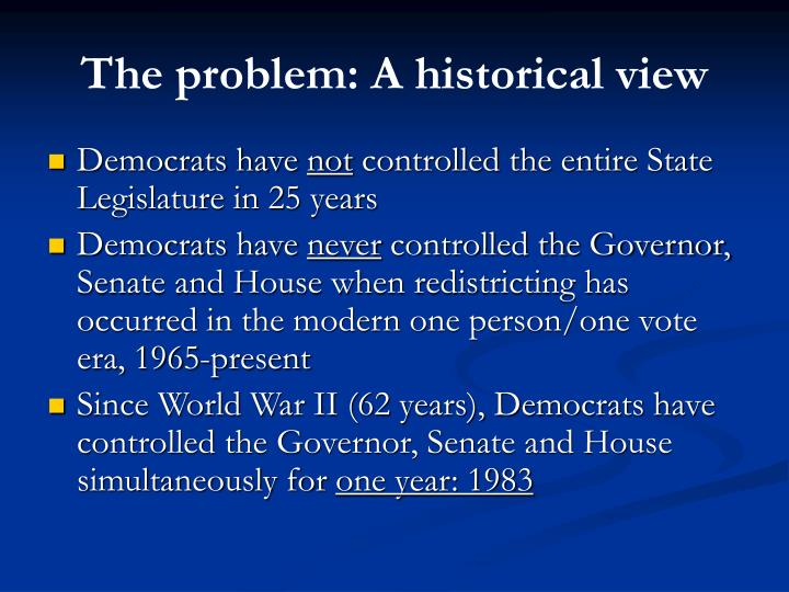The problem a historical view