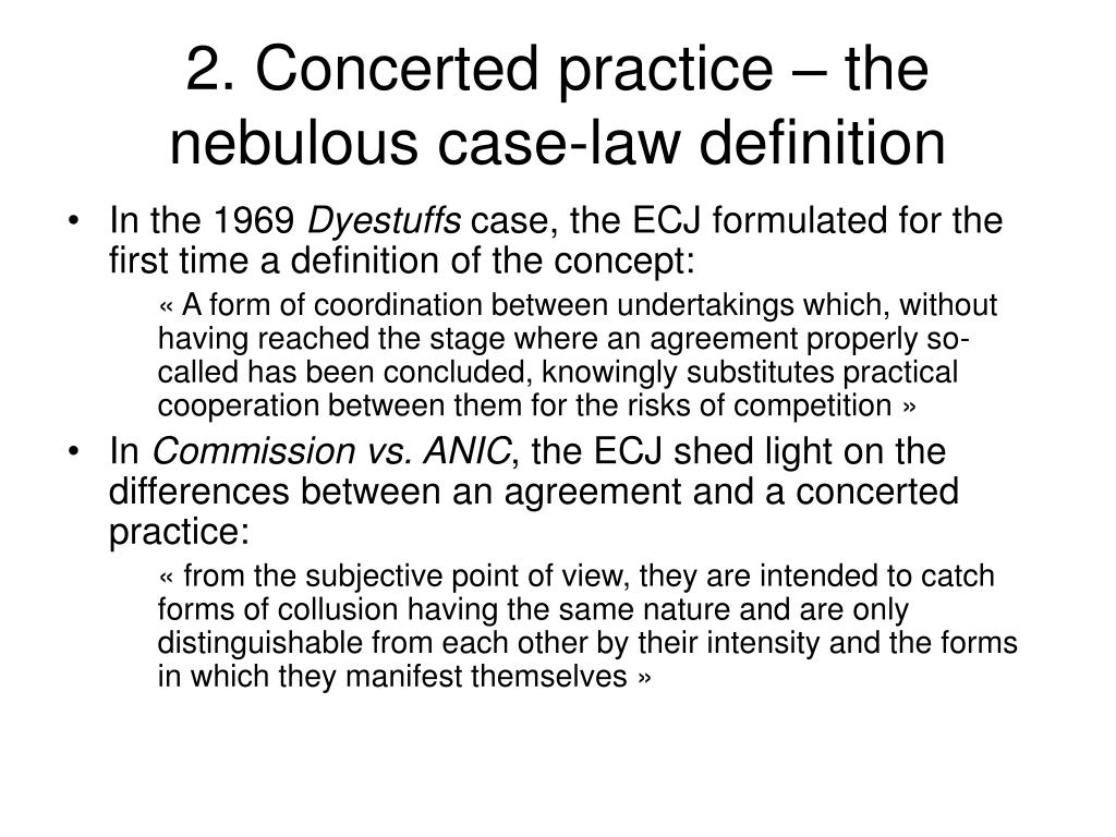 2. Concerted practice – the nebulous case-law definition