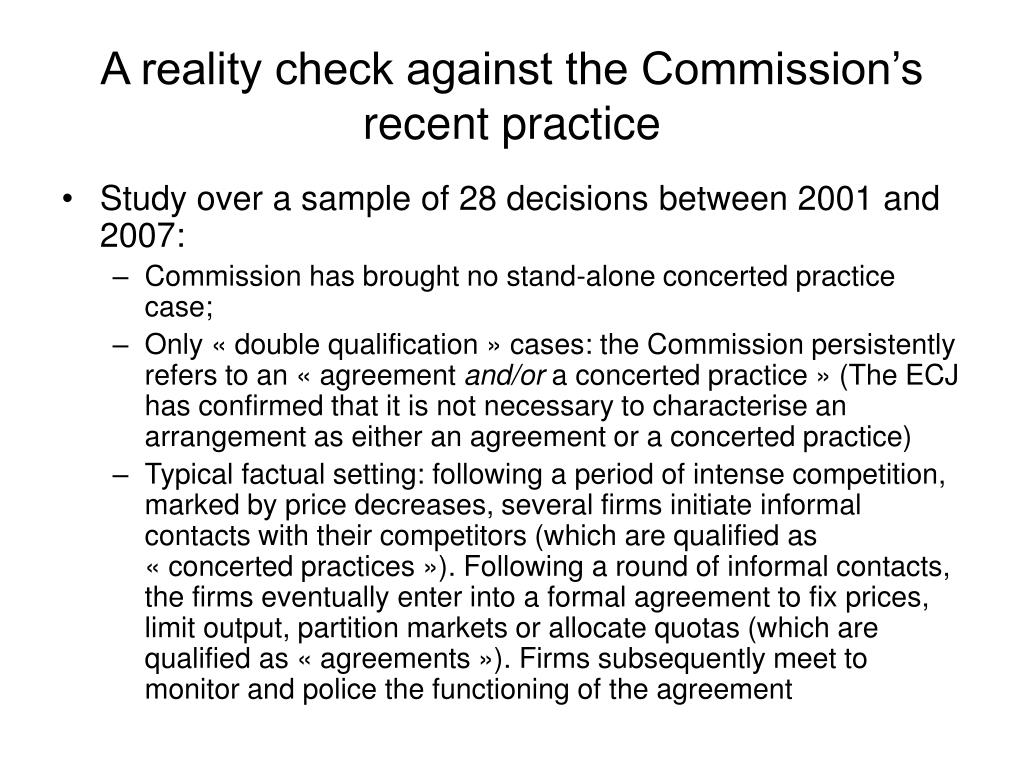 A reality check against the Commission's recent practice