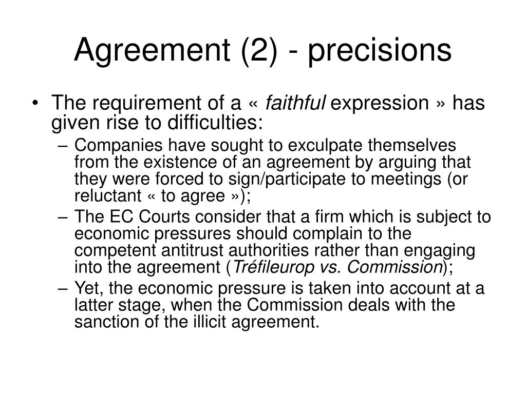 Agreement (2) - precisions