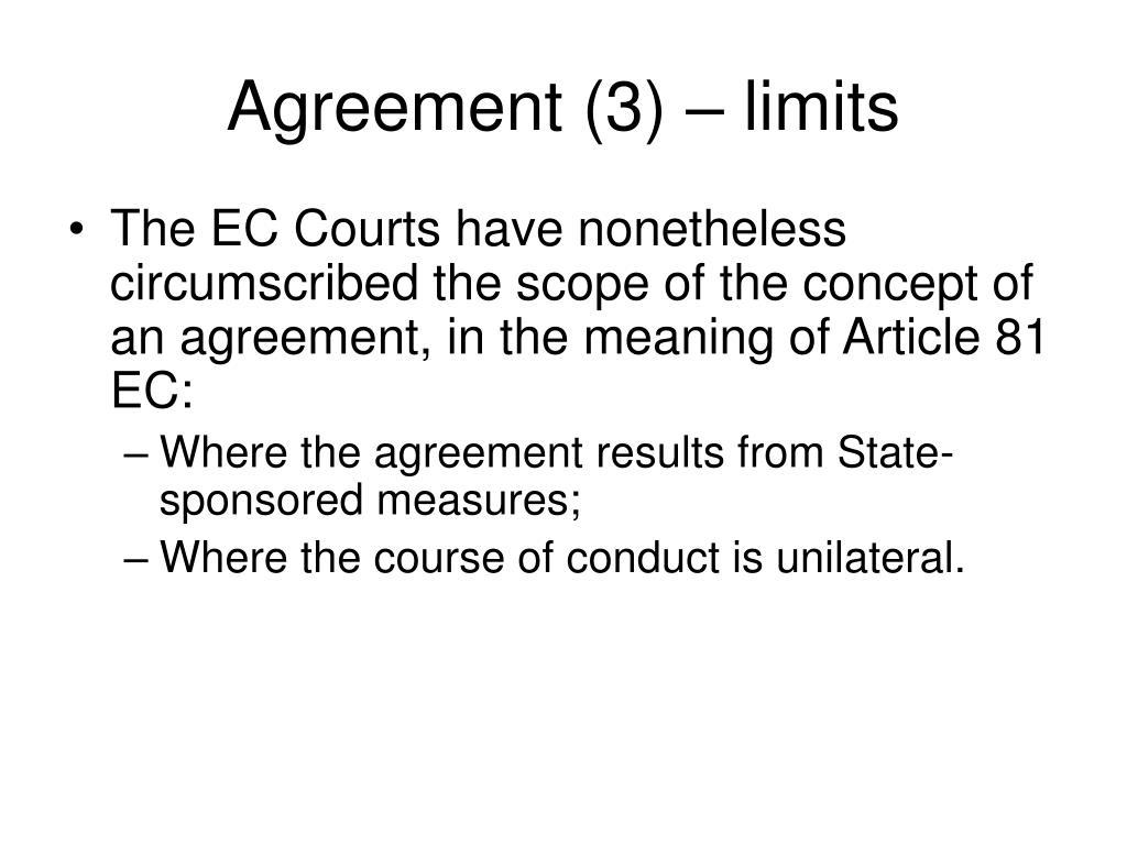 Agreement (3) – limits