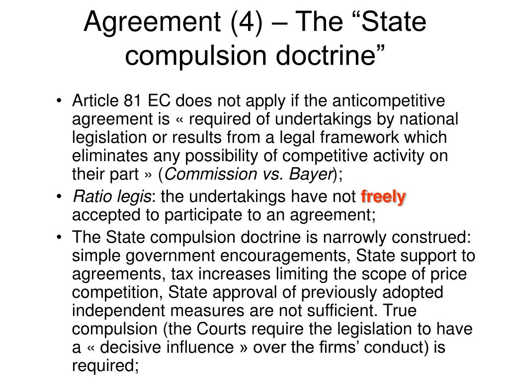 """Agreement (4) – The """"State compulsion doctrine"""""""