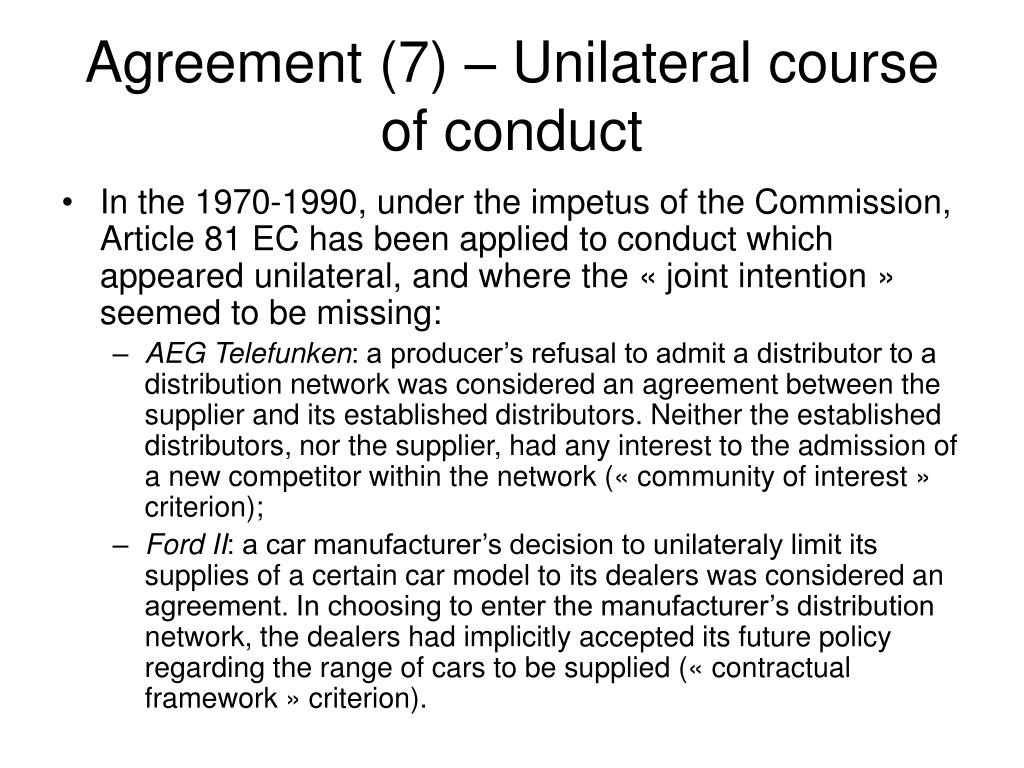 Agreement (7) – Unilateral course of conduct