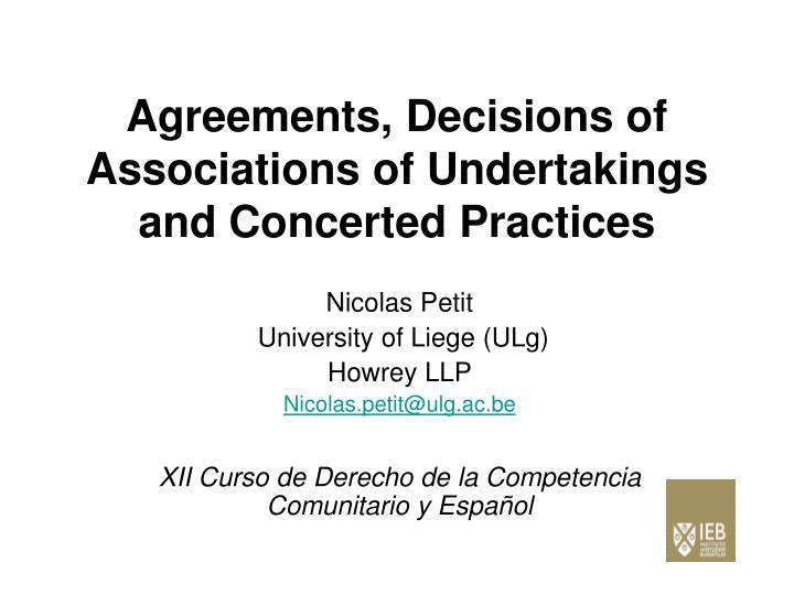 Agreements decisions of associations of undertakings and concerted practices
