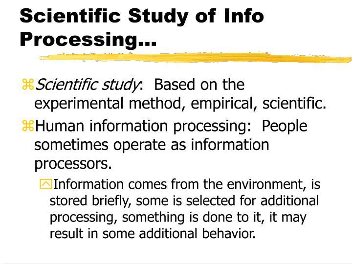 Scientific study of info processing