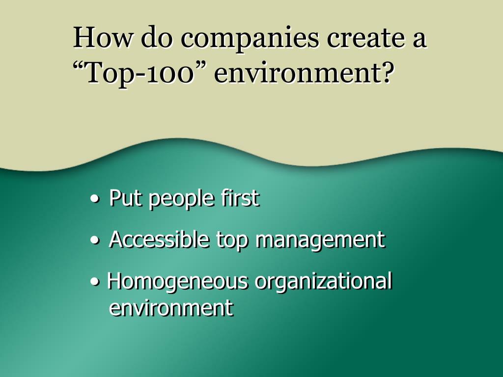 "How do companies create a ""Top-100"" environment?"