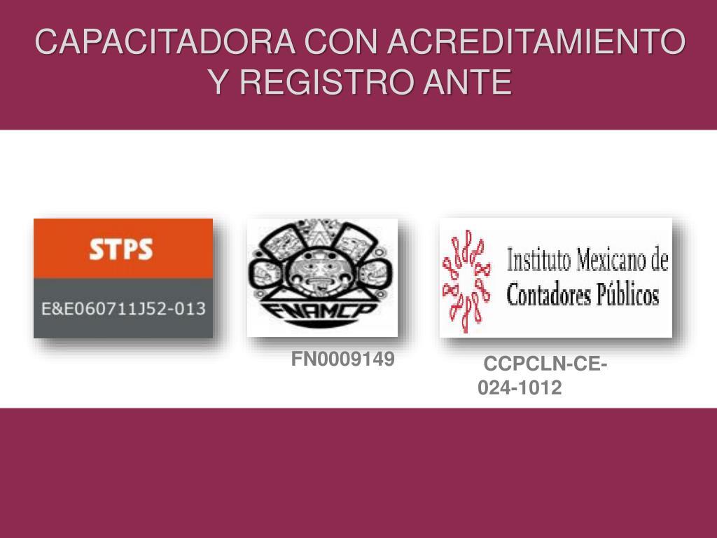 CAPACITADORA CON ACREDITAMIENTO Y REGISTRO ANTE