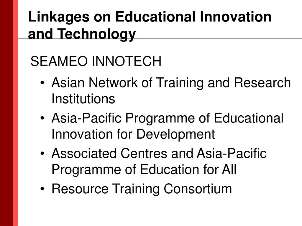 Linkages on Educational Innovation and Technology