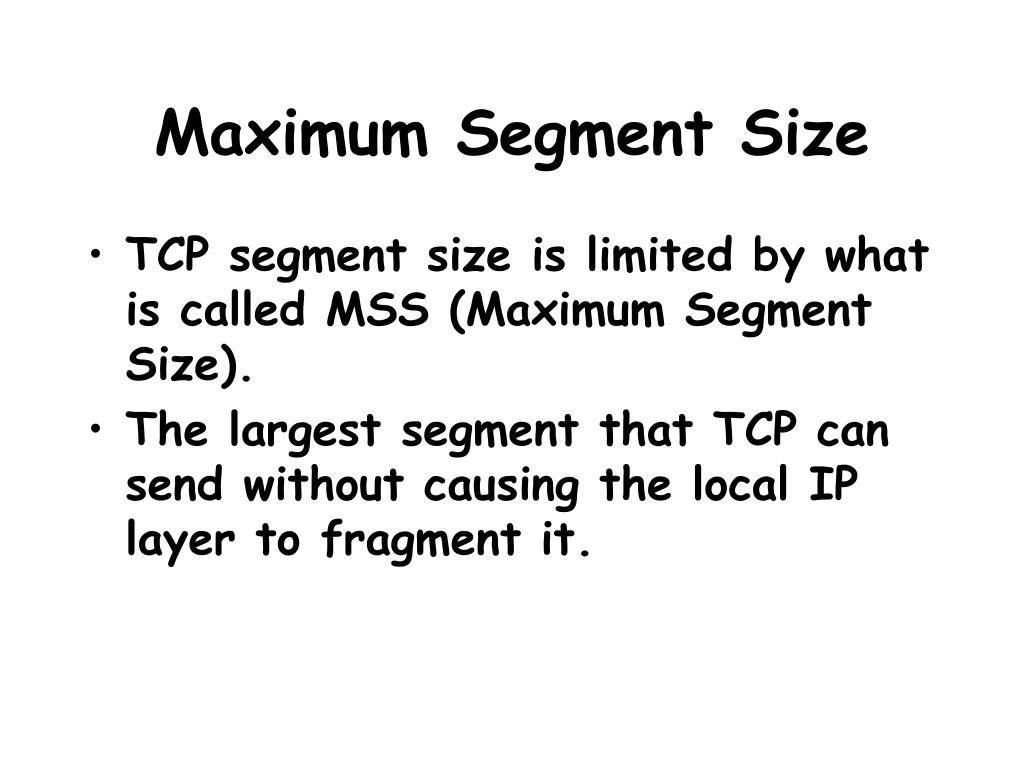 Maximum Segment Size