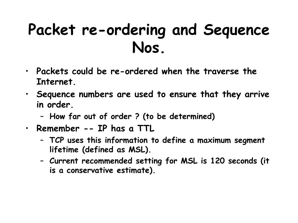 Packet re-ordering and Sequence Nos.