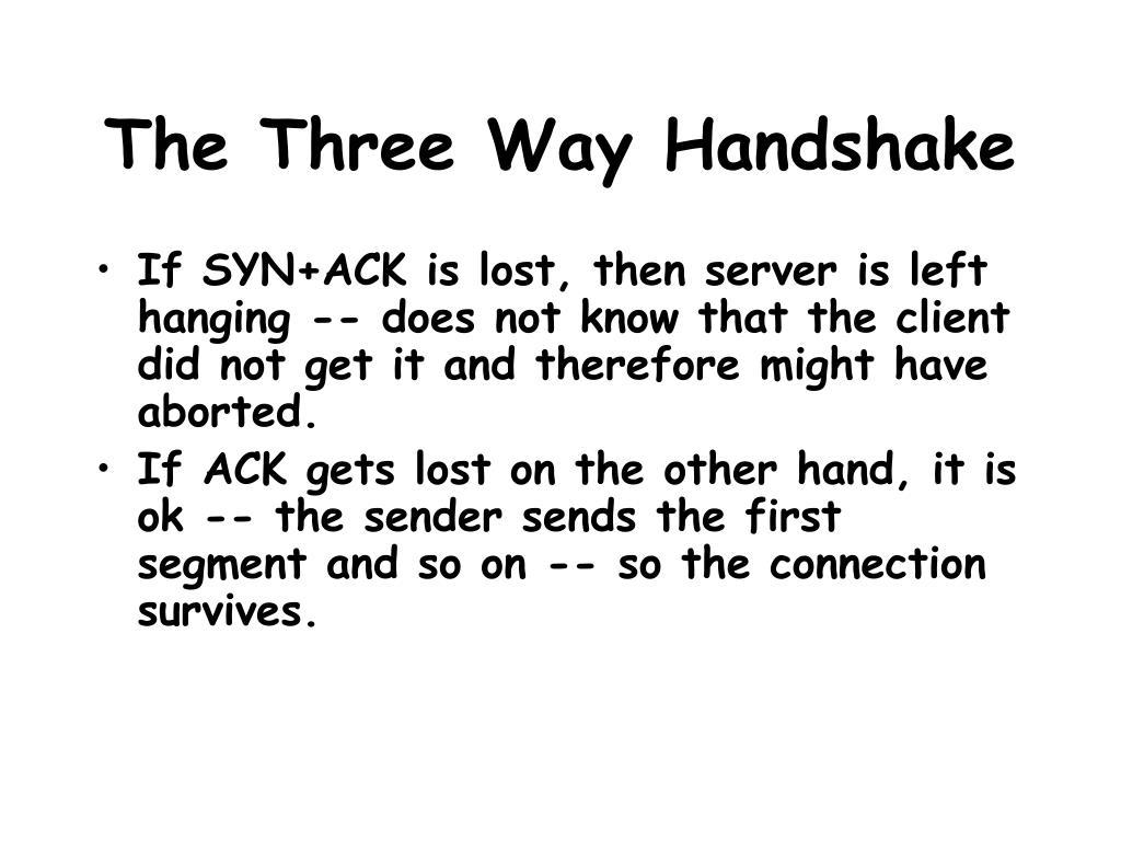 The Three Way Handshake