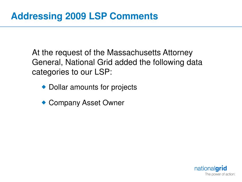 Addressing 2009 LSP Comments