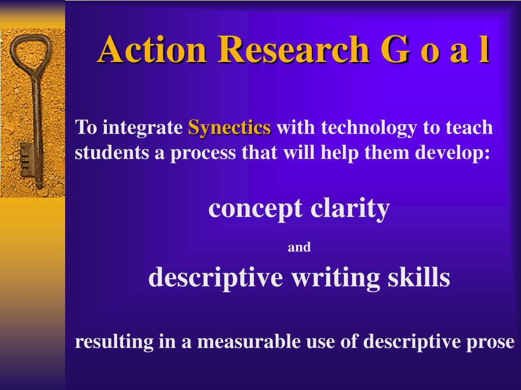 Action Research G o a l
