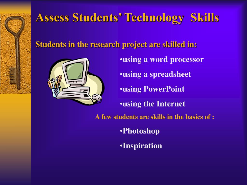 Assess Students' Technology  Skills