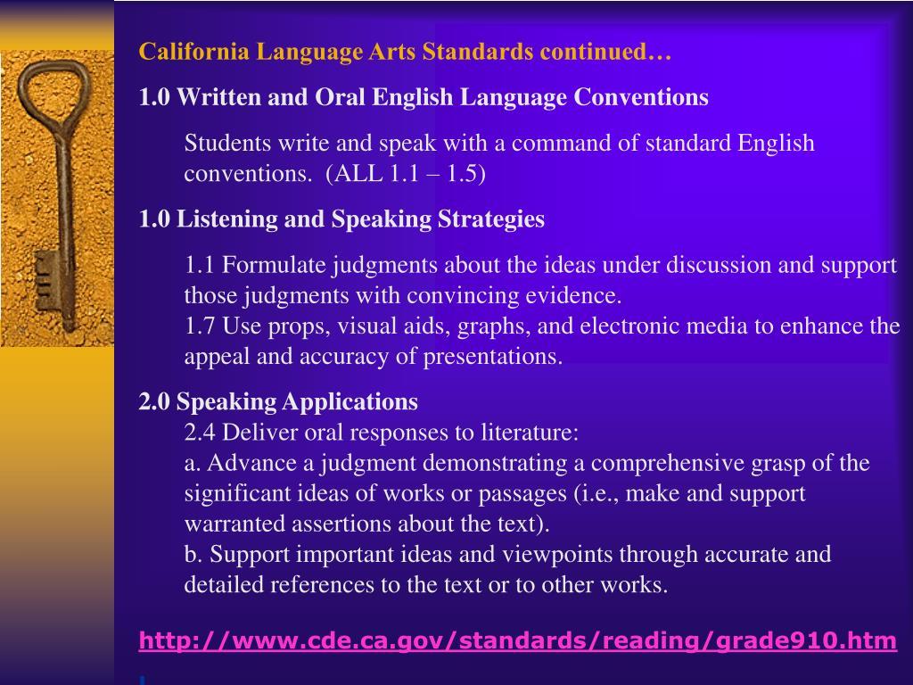 California Language Arts Standards continued…