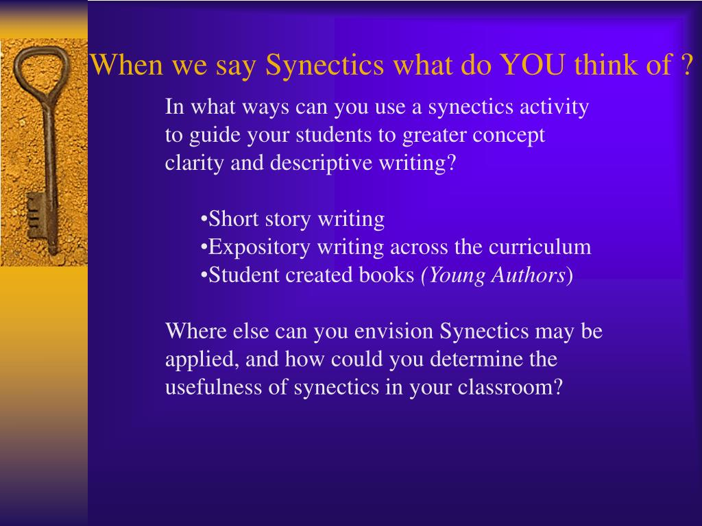 When we say Synectics what do YOU think of ?