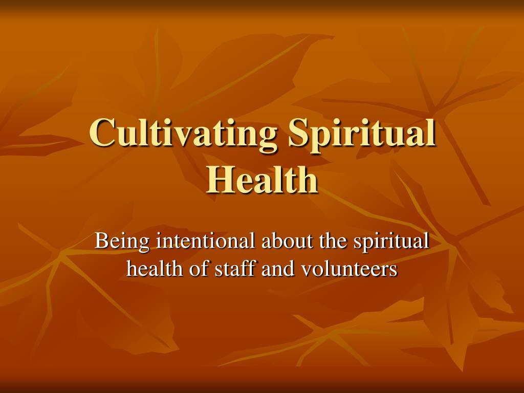 cultivating spiritual health l.