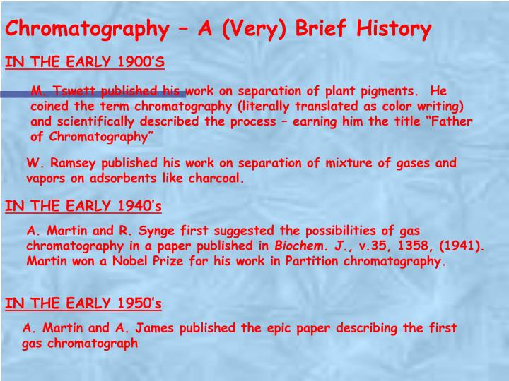 Chromatography – A (Very) Brief History