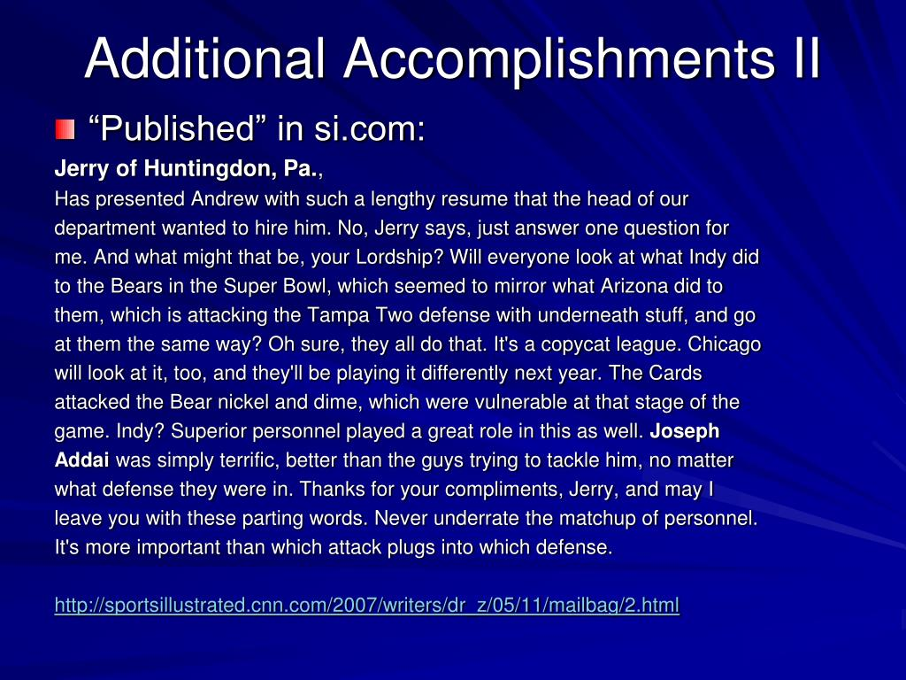 Additional Accomplishments II
